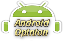 Android Opinion